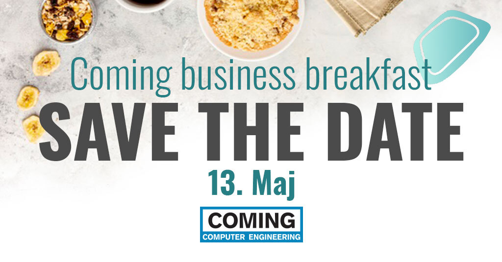 Slika doručka na stolu ispod koga piše COMING BUSINESS BREAKFAST i save the date